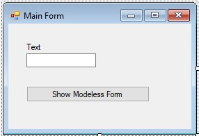 C#. Windows Forms. Creating a modeless form. The main form