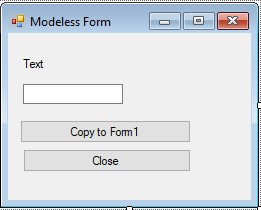 C#. Windows Forms. Modeless form after customizing controls
